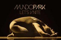 Mundo Park - Let's Unite