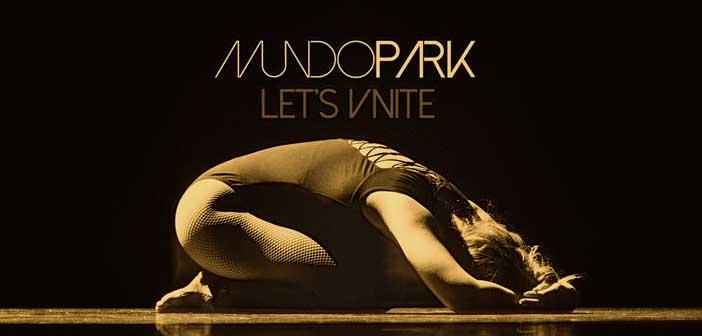 Mundo Park – Let's Unite