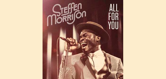 Steffen Morrison – All For You