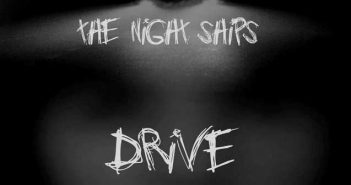 The Night Ships – Drive